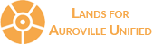 Lands for Auroville Unified – LFAU